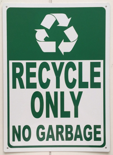 Recycle Only No Garbage Sign (Rust