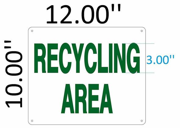 SIGNS RECYCLING AREA SIGN ( Aluminium 10X12
