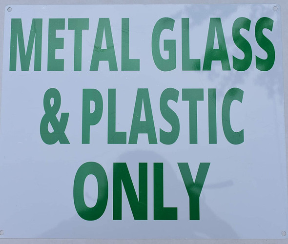 SIGNS Metal Glass & Plastic only Sign