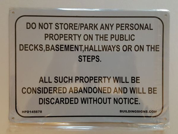 DO NOT STORE/PARK ANY PERSONAL PROPERTY