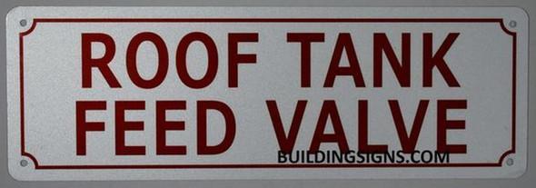 ROOF TANK FEED VALVE SIGN (ALUMINUM