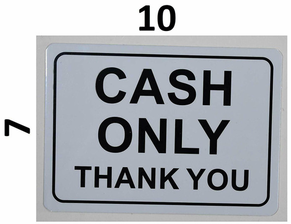 SIGNS Cash only Sign (White Backround, Aluminium,