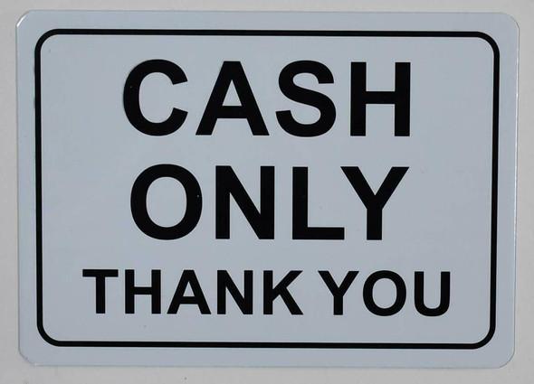 Cash only Sign (White Backround, Aluminium,