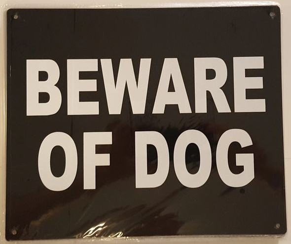 BEWARE OF DOG SIGN ( ,RUST