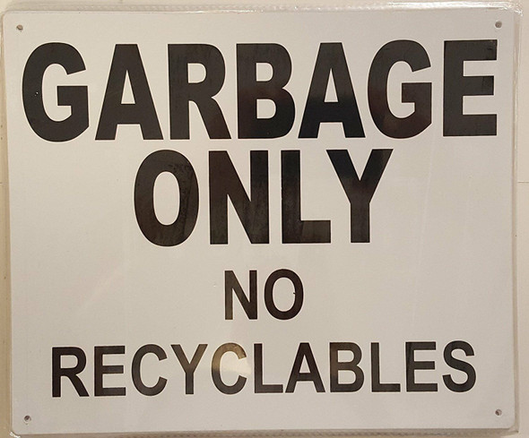 SIGNS GARBAGE ONLY NO RECYCLABLES SIGN (
