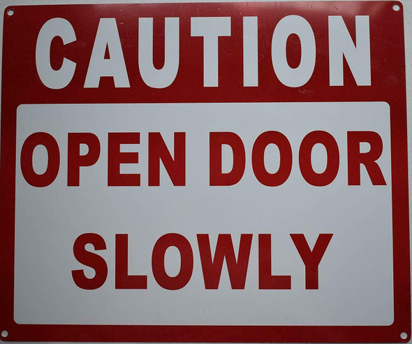 Caution Open Door Slowly Sign (White