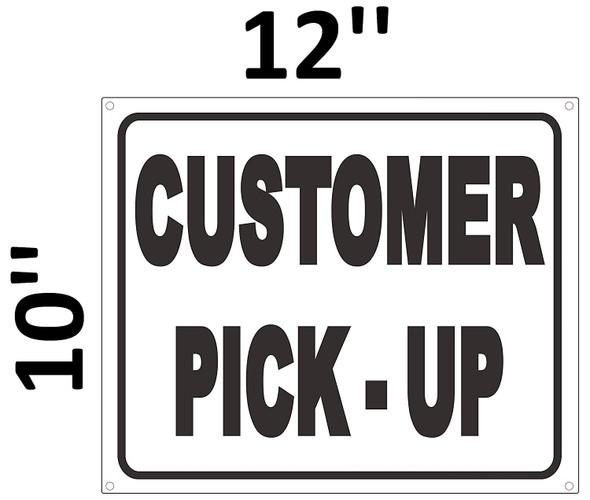 SIGNS Customer Pick up Sign (White Background,Aluminium,