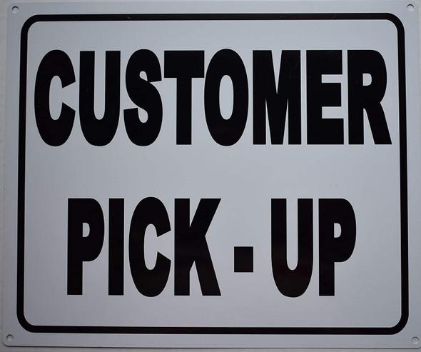 Customer Pick up Sign (White Background,Aluminium,