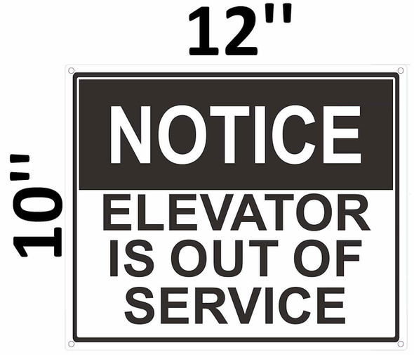 SIGNS Notice Elevator is Out of Service