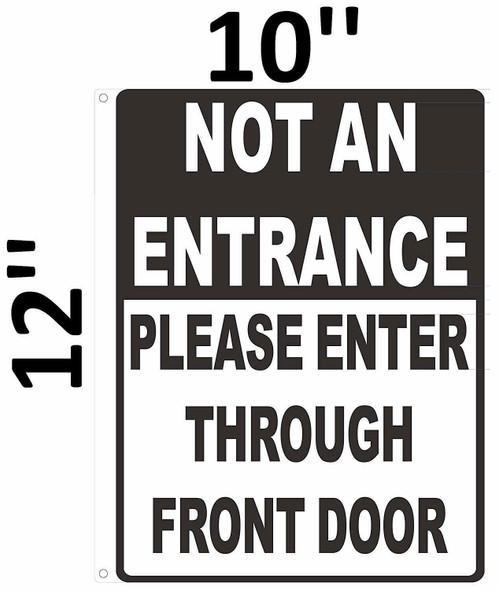 SIGNS NOT an Entrance Please Enter Through