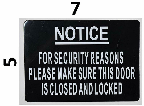 SIGNS for Security Reasons Please Make Sure