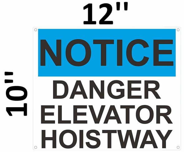 SIGNS Notice Danger Elevator Hoistway Sign (White/Blue