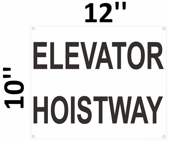 SIGNS Elevator Hoistway Sign (White Background,Aluminium, 10x12)-(ref062020)