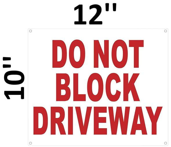 SIGNS DO NOT Block Driveway Sign (White