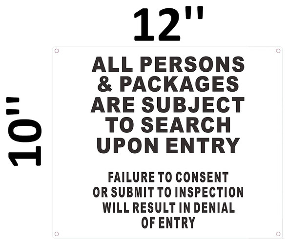 SIGNS All Persons & Bags Subject to