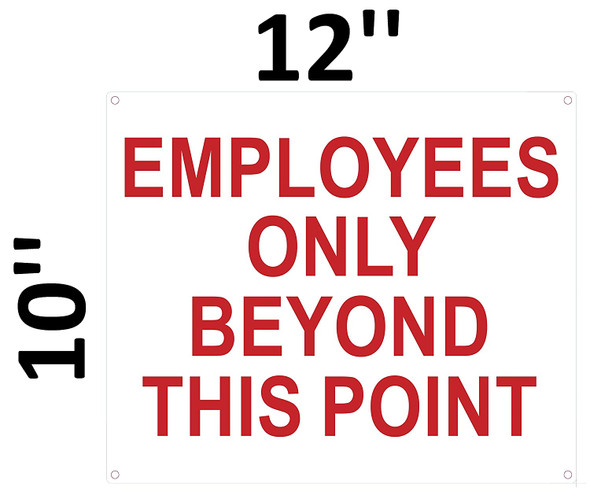 SIGNS Employees ONLY Beyond This Point Sign