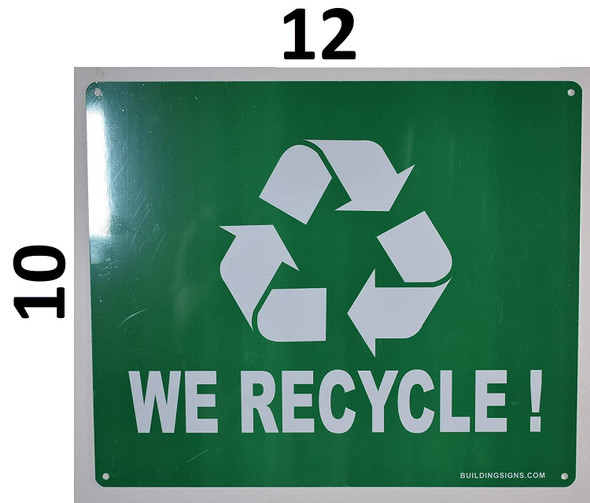 SIGNS We Recycle Sign (Aluminium, Green Background,