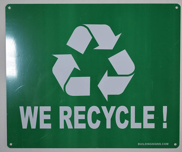 We Recycle Sign (Aluminium, Green Background,