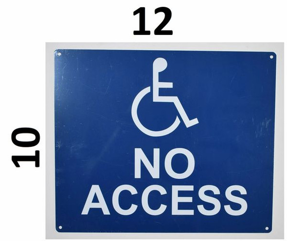 SIGNS no Accessibility Sign (White/Blue,Aluminium, 10x12)-The Pour