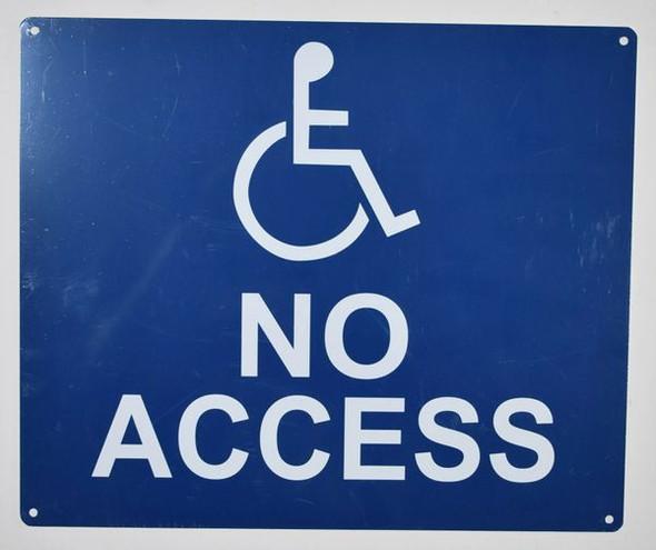 no Accessibility Sign (White/Blue,Aluminium, 10x12)-The Pour