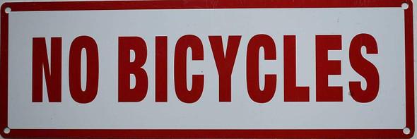 NO Bicycle Sign - (Aluminium Reflective,