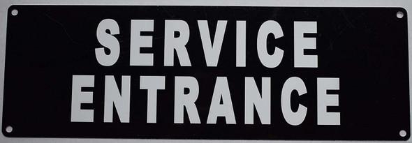 SIGNS Service Entrance Sign Sign - (Aluminium