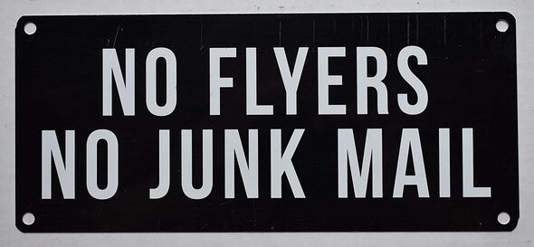 SIGNS NO Flyers NO Junk Mail Sign