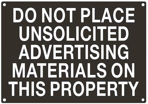 DO NOT Place UNSOLICITED Advertisement Material