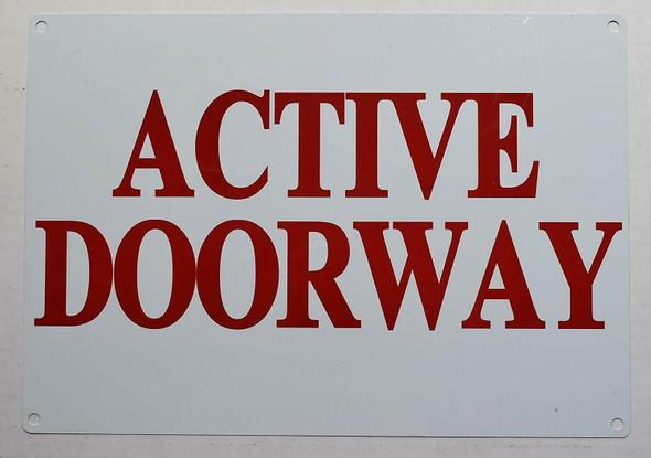 Active Doorway Sign (White, Aluminium 7x10-Rust