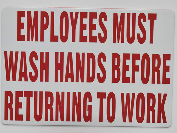 SIGNS Employee Must WASH Hands Before Returning
