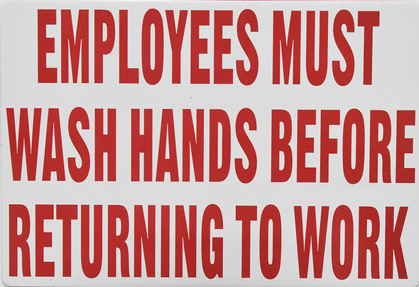 Employee Must WASH Hands Before Returning