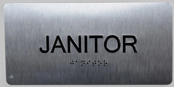 SIGNS Janitor Sign Silver-Tactile Touch Braille Sign