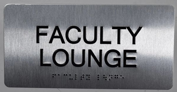 Faculty Lounge Sign Silver-Tactile Touch Braille