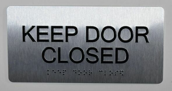 Keep Door Closed Sign Silver-Tactile Touch