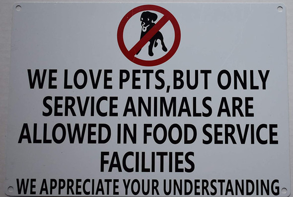 WE Love Pets, BUT ONLY Service