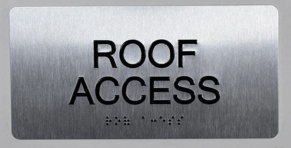 ROOF Access Sign Silver -Tactile Touch