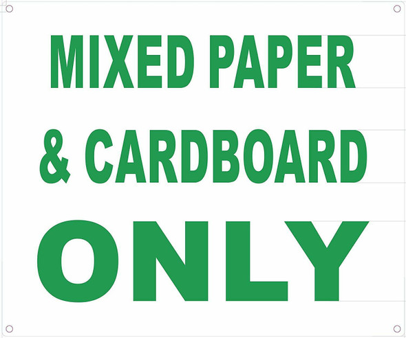 MIXED PAPER AND CARDBOARD ONLY SIGN