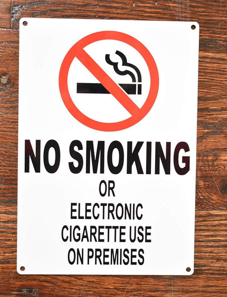 Compliance Sign-NO Smoking OR Electronic Cigarette USE ON PREMISES