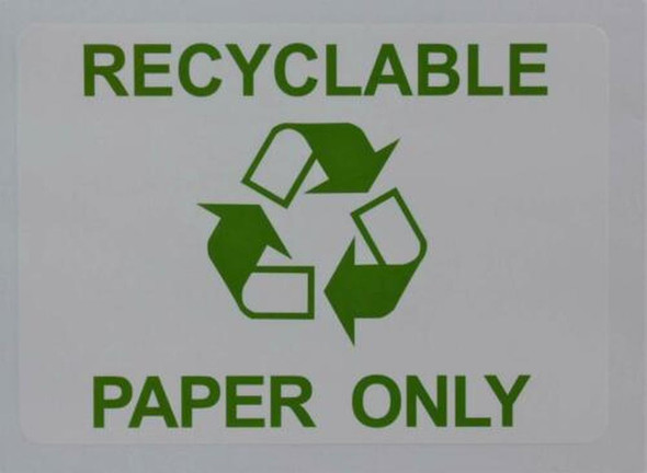SIGNS RECYCLABLE PAPER ONLY SIGN (WHITE,STICKER, 5X7