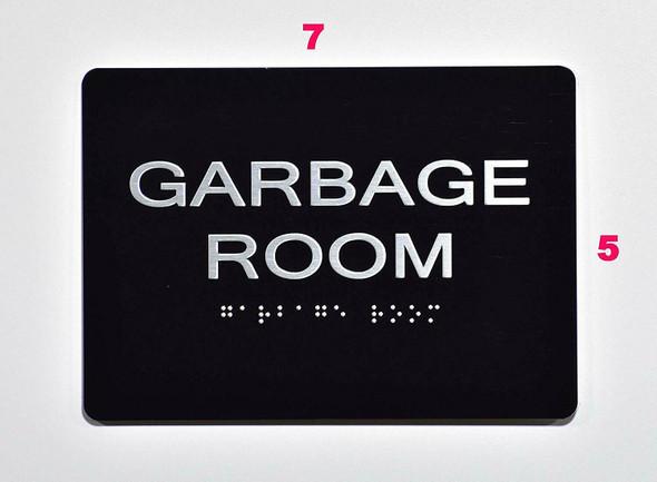 BUILDING MANAGEMENT SIGN- Garbage Room