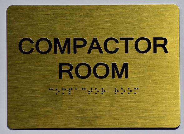 BUILDING MANAGEMENT SIGN- Compactor Room