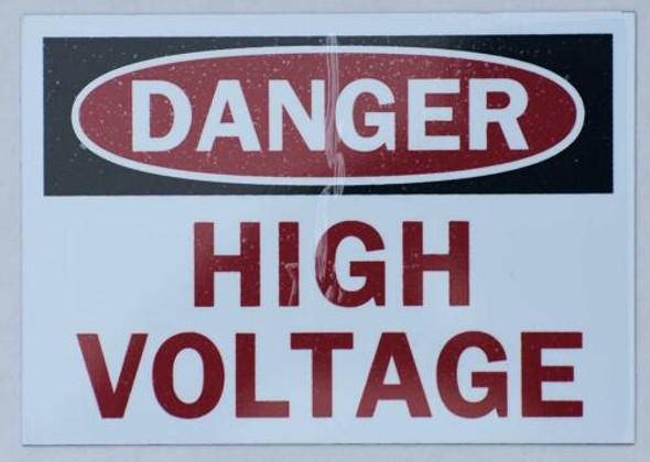 Danger SIGNS- HIGH Voltage