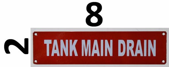 Fire Department Sign- Tank Main Drain