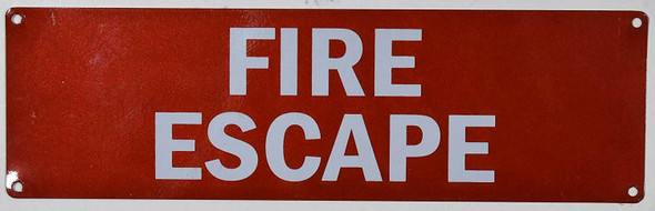 Fire Department Sign- FIRE Escape