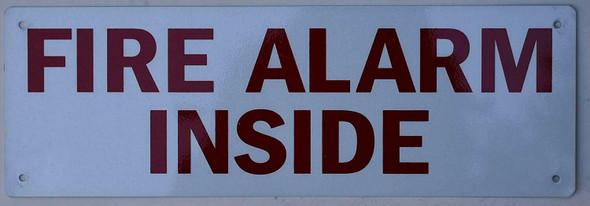 FIRE Alarm Inside Sign