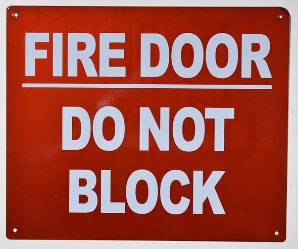 SIGNS FIRE Door DO NOT Block Sign