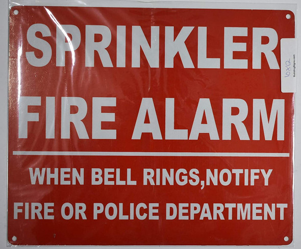 Compliance Sign-SPRINKLER FIRE- ALARM WHEN BELL RINGS, CALL POLICE OR FIRE DEPARTMENT
