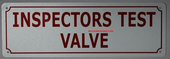 SIGNS Inspectors Test Valve Sign (White,Reflective !!,