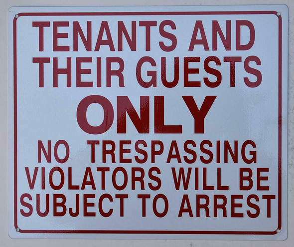TENANTS ONLY GUESTS ONLY NO TRESPASSING VIOLATORS SUBJECT TO ARREST SIGN