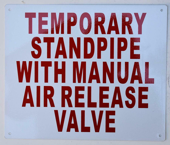 Fire Department Sign-Temporary Standpipe with Manual AIR Release Valve